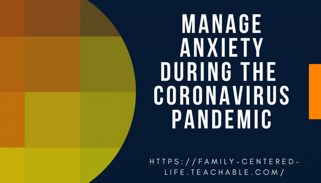Anxiety and coronavirus teachable